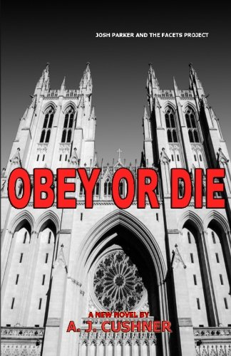 9781453736234: Obey or Die: Josh Parker and The Facets Project
