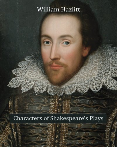 9781453737477: Characters of Shakespeare's Plays