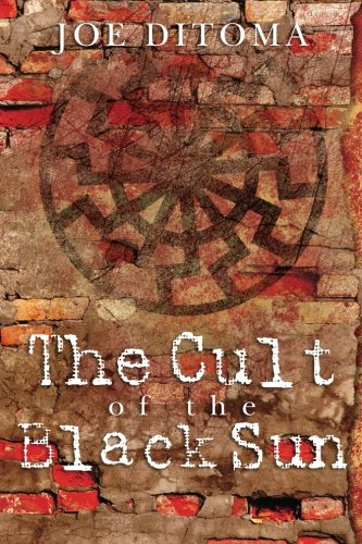 9781453739594: The Cult of the Black Sun