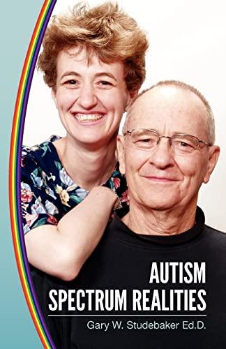 9781453739693: Autism Spectrum Realities