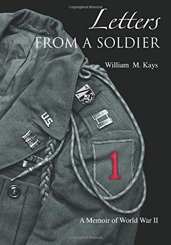9781453741320: Letters From A Soldier: A Memoir of World War II