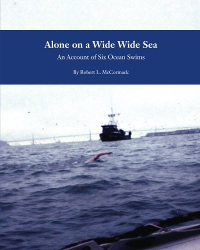 9781453745403: Alone on a Wide Wide Sea: An Account of Six Ocean Swims