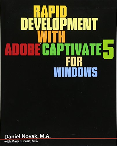 9781453745908: Rapid Development with Adobe Captivate 5 for Windows