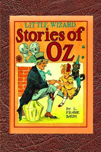 9781453746134: Little Wizard Stories of Oz: The Complete Original Edition with Spectaculor Full Page Illustrations by Veteran Oz Artist John Neill (b&w)