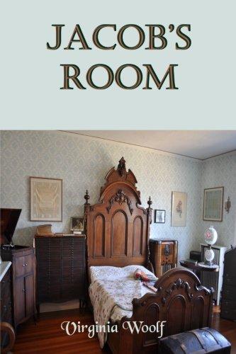 Jacob's Room: Virginia Woolf's Novel That was: Virginia Woolf