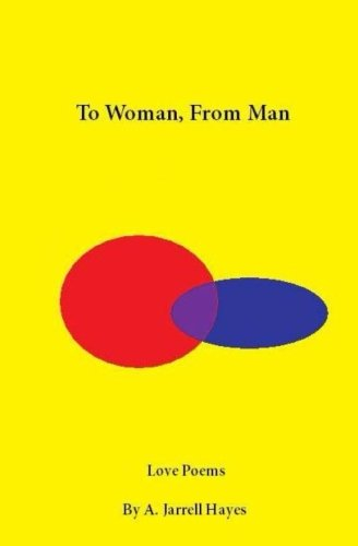 9781453748152: To Woman, From Man: Love Poems