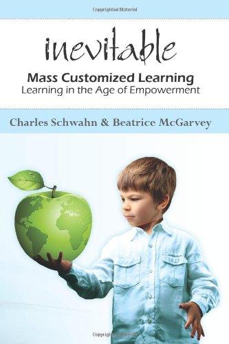 9781453748626: Inevitable: mass customized learning
