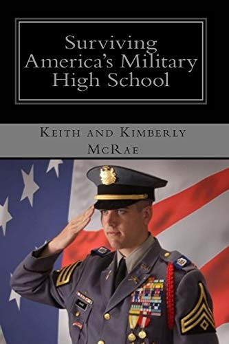 9781453751954: Surviving America's Military High School