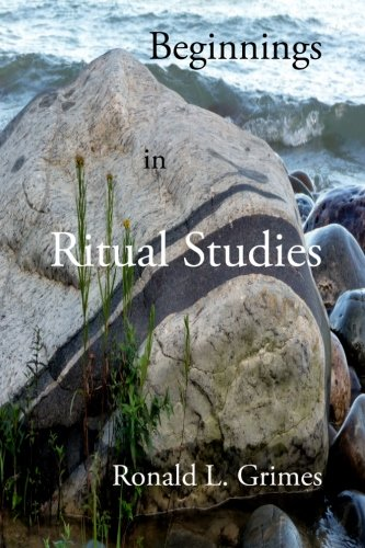 9781453752623: Beginnings in Ritual Studies