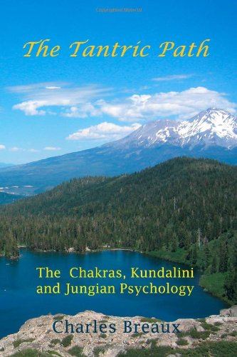 9781453752807: The Tantric Path: The Chakras, Kundalini, and Jungian Psychology