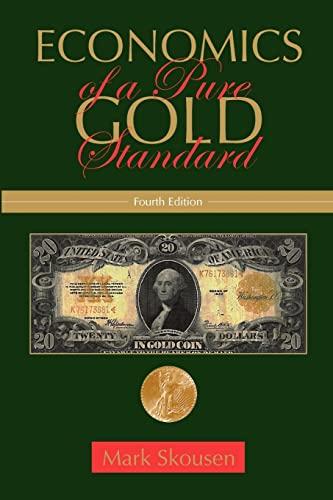 9781453753088: Economics of a Pure Gold Standard