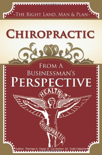 9781453753439: Chiropractic: From A Businessman's Perspective, 2nd edition