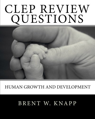 9781453754191: CLEP Review Questions - Human Growth and Development