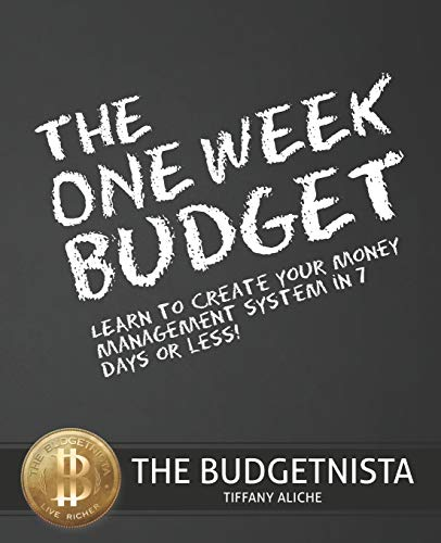 9781453757222: The One Week Budget: Learn to Create Your Money Management System in 7 Days or Less!