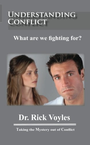 9781453757673: Understanding Conflict: What are we fighting for?