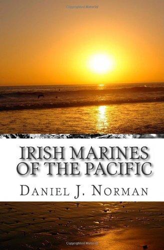 Irish Marines of the Pacific: Notre Dame, Football and World War II: Norman, Daniel J.