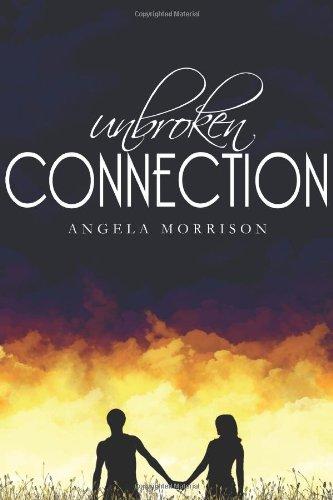 9781453758960: Unbroken Connection