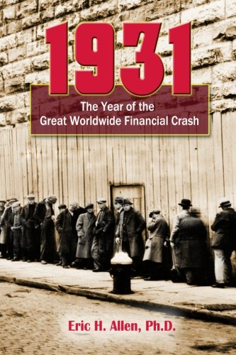 9781453759226: 1931: The Year of the Great Worldwide Financial Crash
