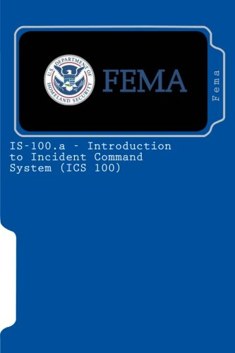 IS-100.a - Introduction to Incident Command System: Fema