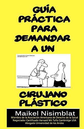 9781453762042: Guia Practica para demandar a un cirujano plastico