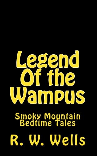9781453762189: Legend Of the Wampus: Smoky Mountain Bedtime Tales