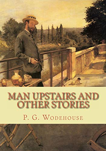 9781453762226: Man Upstairs and Other Stories