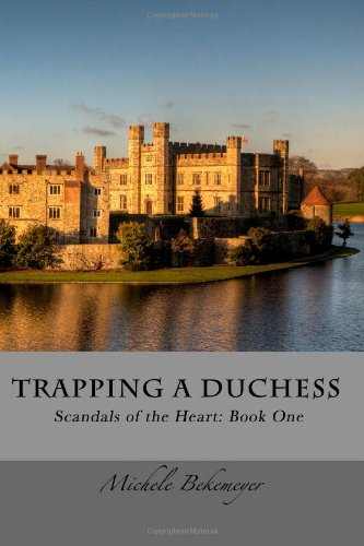 9781453763605: Trapping a Duchess