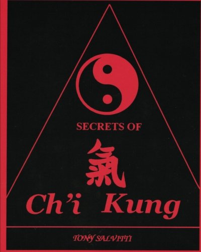 9781453764084: Secrets of Ch'i Kung
