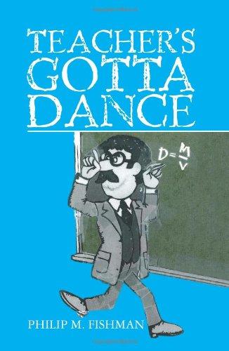 9781453764442: Teacher's Gotta Dance