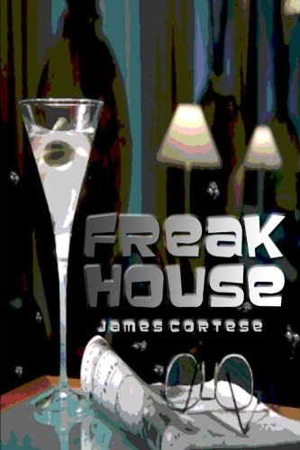 Freak House: James Cortese