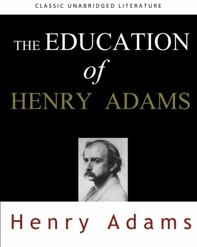 9781453768020: The Education of Henry Adams