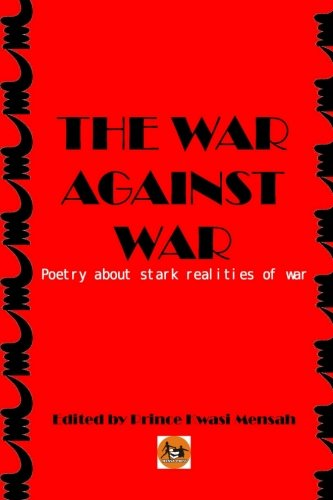 the horror of war and the poetscriticism of war essay 40 quotes from the 33 strategies of war: '12--lose battles, but win the war: grand strategygrand strategy is the art of looking beyond the present batt the faster it flows, also the more it refreshes itself and the greater its energy obsessional thoughts, past experiences (whether traumas or.