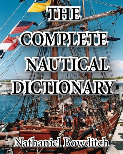 9781453770474: The Complete Nautical Dictionary