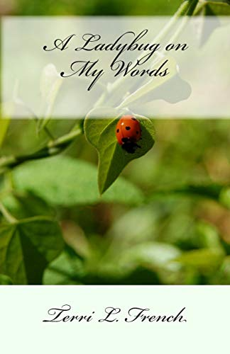 9781453770825: A Ladybug on my Words
