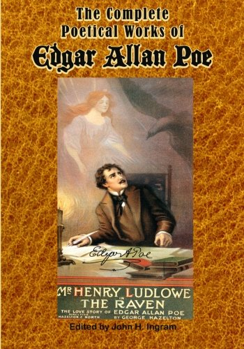 The Complete Poetical Works of Edgar Allan: Edgar Allan Poe,