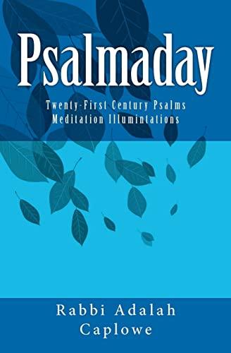 9781453772928: Psalmaday: Twenty-First Century Psalms Meditation Illumintations
