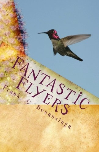 9781453772980: Fantastic Flyers: Humming Birds Pictures & Information