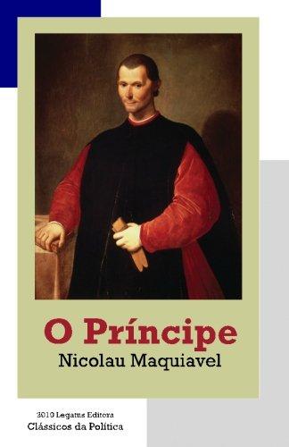 O Principe: Maquiavel, Nicolau