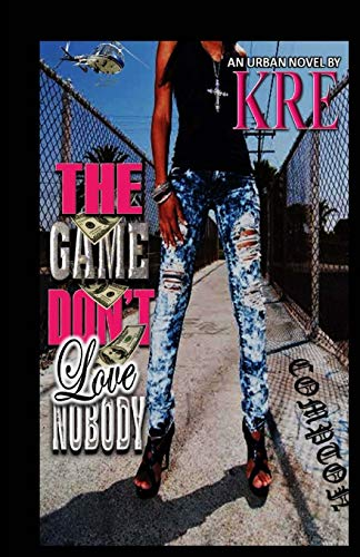 9781453778159: The Game Don't Love Nobody