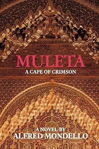 9781453778166: Muleta: A Cape of Crimson