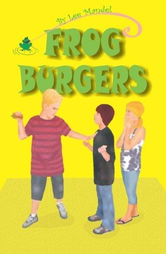 Frog Burgers (Paperback): Lee Mandel