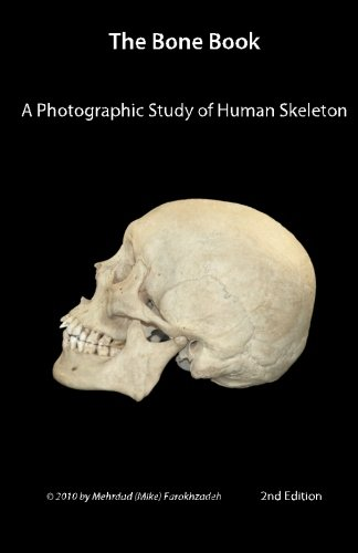 9781453778623: The Bone Book: Second Edition: A Photographic Study of the Human Skeleton
