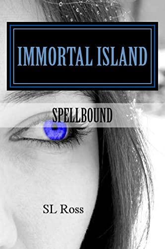 9781453780008: Immortal Island: Spellbound