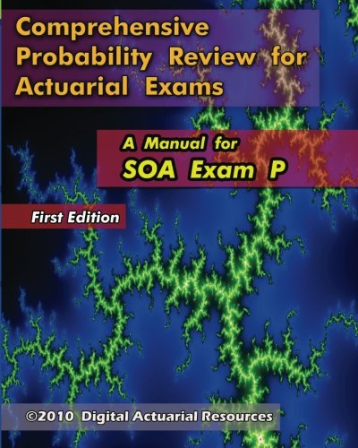 9781453780794: Comprehensive Probability Review for Actuarial Exams: A Manual for SOA Exam P
