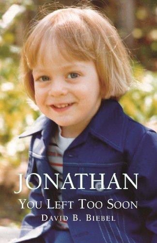 9781453785621: Jonathan, You Left Too Soon