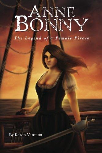 9781453786345: Anne Bonny: the Legend of a Female Pirate