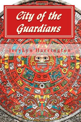 9781453788752: City of the Guardians: The Legacy