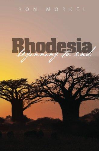 Rhodesia-beginning to end: Ron Morkel