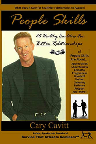 9781453791585: People Skills: 65 Healthy Qualities For Better Relationships