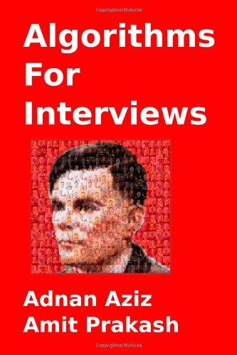 Algorithms For Interviews: Prakash, Amit, Aziz,